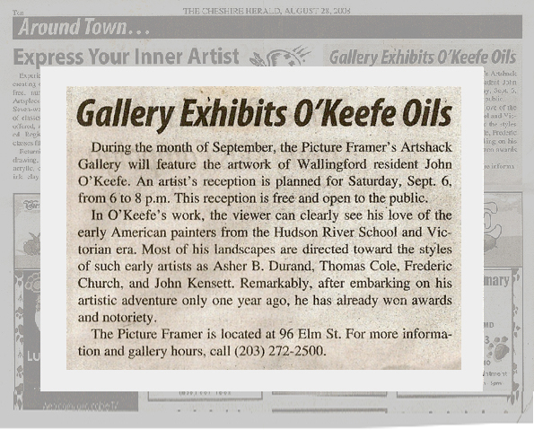 Press release for John O'Keefe's solo exhibition at the Picture Framer & Gallery in Cheshire, Connecticut in September 2008