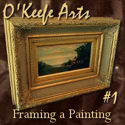 Framing a Painting: Rabbet Felt, Canvas Offsets, D-Ring Hangers and Wire by John O'Keefe Jr.