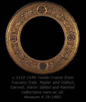 Renaissance Frame History - Tondo Frame
